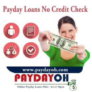 Payday Loans No Credit Check Ohio