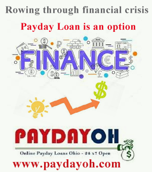 Rowing through financial crisis - Payday Loan is an option