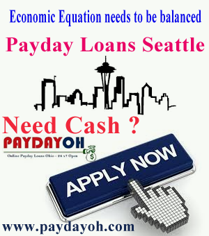 payday loans Seattle Economic Equation needs to be balanced