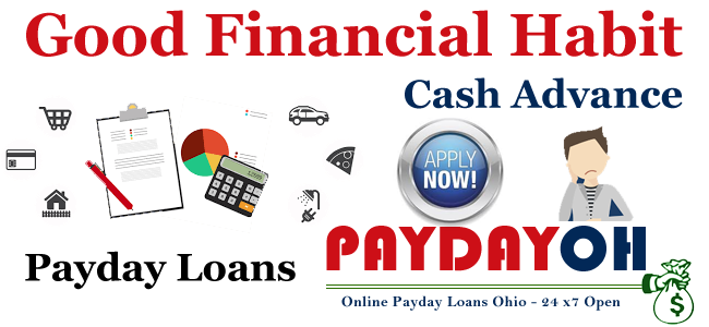good financial habit payday loans cash advance
